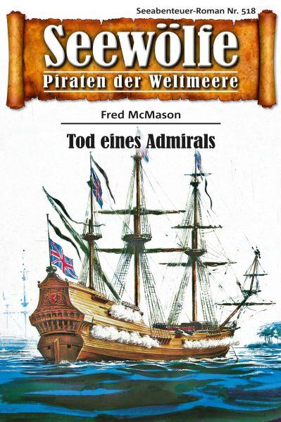 Seewölfe - Piraten der Weltmeere 518