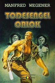 Todesengel Orlok (Science Fiction Roman)