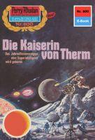 Perry Rhodan 800: Die Kaiserin von Therm (Heftroman)