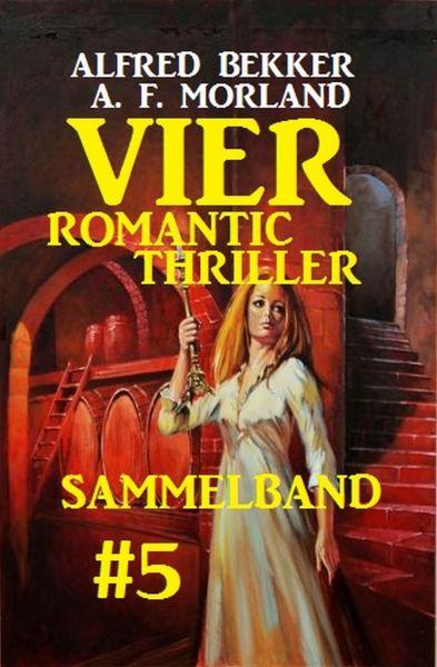 Vier Romantic Thriller, Sammelband #5