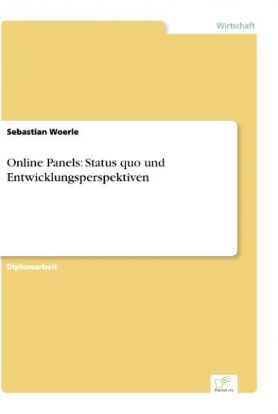 Online Panels: Status quo und Entwicklungsperspektiven
