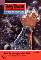 Perry Rhodan 279: Die Bezwinger der Zeit (Heftroman)