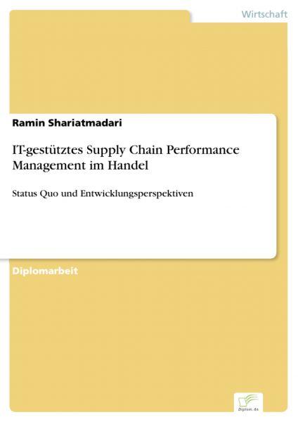 IT-gestütztes Supply Chain Performance Management im Handel