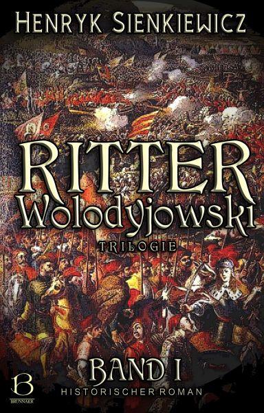 Ritter Wolodyjowski. Band I