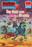 Perry Rhodan 1022: Der Held von Arxisto (Heftroman)