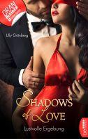 Lustvolle Ergebung - Shadows of Love