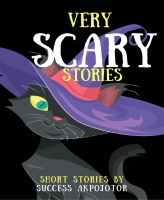 Very Scary Stories