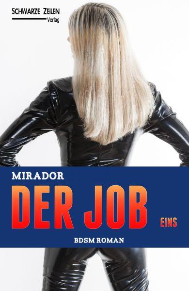 Der Job - Eins