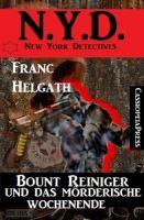 Bount Reiniger und das mörderische Wochenende: New York  Detectives
