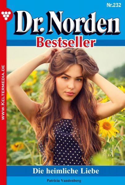 Dr. Norden Bestseller 232 – Arztroman