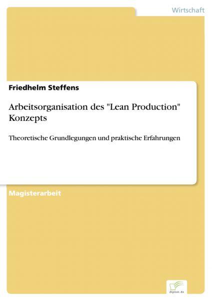 "Arbeitsorganisation des ""Lean Production"" Konzepts"