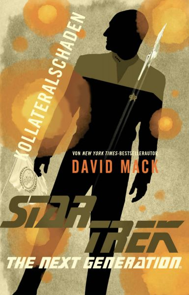 Cover David Mack: Star Trek - The Next Generation: Kollateralschaden