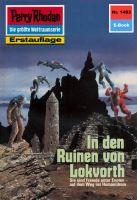 Perry Rhodan 1483: In den Ruinen von Lokvorth (Heftroman)