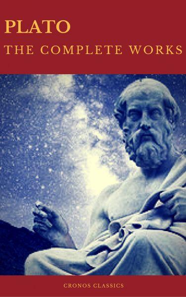 Plato: The Complete Works (Best Navigation, Active TOC) (Cronos Classics)