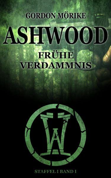 Ashwood - Frühe Verdammnis