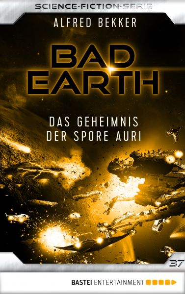 Bad Earth 37 - Science-Fiction-Serie