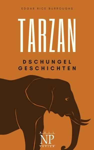Tarzan – Band 6 – Tarzans Dschungelgeschichten