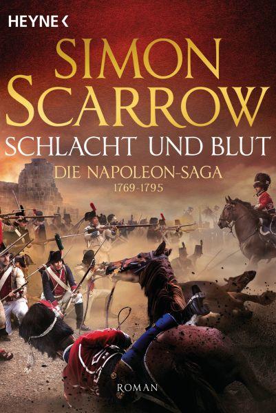Schlacht und Blut - Die Napoleon-Saga 1