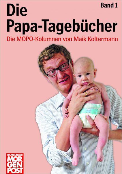 Die Papa-Tagebücher Band 1