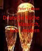Deutsche Küche - klassisch, fein...modern