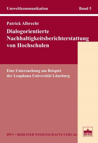 Dialogorientierte Nachhaltigkeitsberichterstattung von Hochschulen