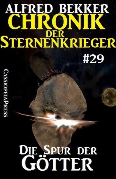 Die Spur der Götter - Chronik der Sternenkrieger #29