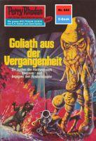 Perry Rhodan 644: Goliath aus der Vergangenheit (Heftroman)