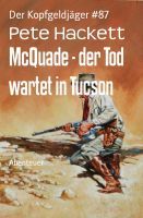 McQuade - der Tod wartet in Tucson
