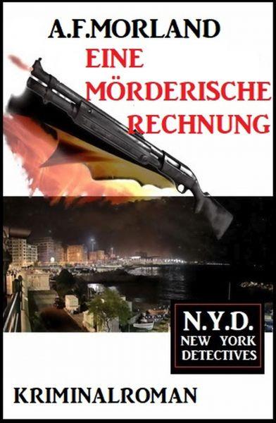 Eine mörderische Rechnung: N.Y.D. - New York Detectives