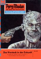 Perry Rhodan 131: Das Versteck in der Zukunft (Heftroman)