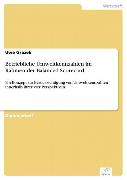 Betriebliche Umweltkennzahlen im Rahmen der Balanced Scorecard