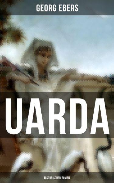 UARDA: Historischer Roman