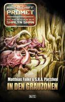 Raumschiff Promet - Die Abenteuer der Shalyn Shan 05: In den Grauzonen