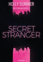 Secret Stranger (Boston Bad Boys Band 1)