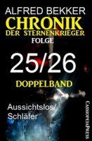 Folge 25/26 Chronik der Sternenkrieger Doppelband