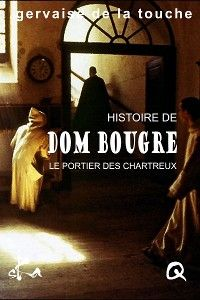 Dom Bougre, portier des Chartreux