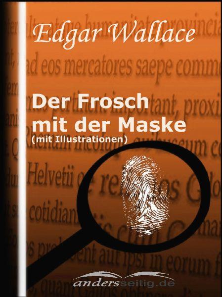 Der Frosch mit der Maske (mit Illustrationen)
