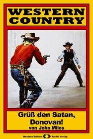 WESTERN COUNTRY 80: Grüß den Satan, Donovan!