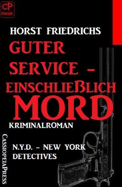 Guter Service – einschließlich Mord: N. Y. D. – New York Detectives