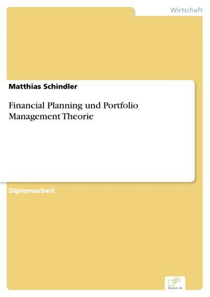 Financial Planning und Portfolio Management Theorie