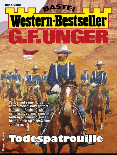 G. F. Unger Western-Bestseller 2502 - Western