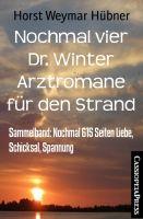 Nochmal vier Dr. Winter Arztromane für den Strand