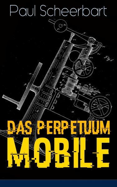 Das Perpetuum Mobile