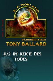 Tony Ballard #72: Im Reich des Todes