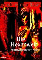 GEFANGENE DER DÄMONEN - Erster Roman des HEXENWELT-Zyklus