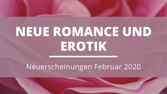 Romance_Erotik-Neuerscheinungen-Februar-2020