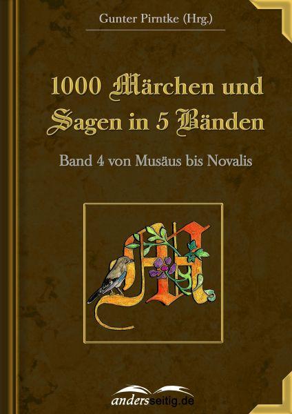 1000 Märchen und Sagen in 5 Bänden - Band 4