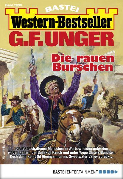 G. F. Unger Western-Bestseller 2390 - Western
