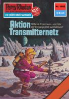 Perry Rhodan 1092: Aktion Transmitternetz