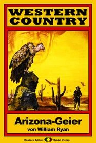 WESTERN COUNTRY 123: Arizona-Geier